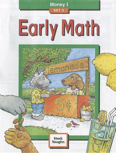 9781419003288: Steck-Vaughn Early Math: Student Edition Grade 1 Money I Set 3