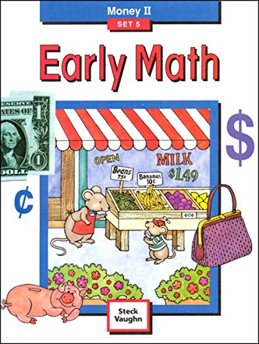 9781419003387: Steck-Vaughn Early Math: Student Edition Grade 2 Money II Set 5