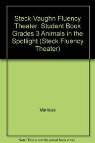 Steck-Vaughn Fluency Theater: Student Book Grades 3: Various, Steck-Vaughn Company
