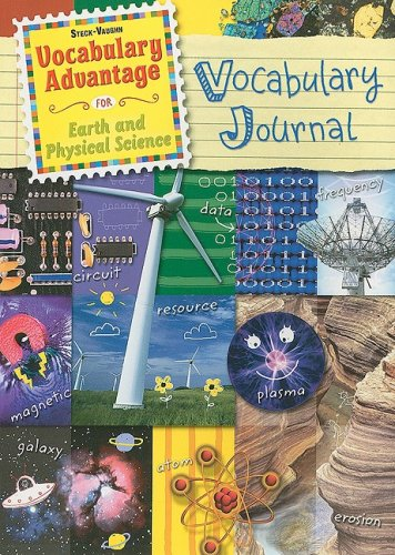 Steck-Vaughn Vocabulary Advantage Science: Student Edition Earth and Physical Science: STECK-VAUGHN