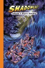 Storm Warning (Shadowcast): Marv Wolfman; Chuck