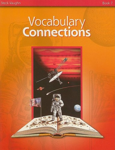 Vocabulary Connections, Book 7: STECK-VAUGHN