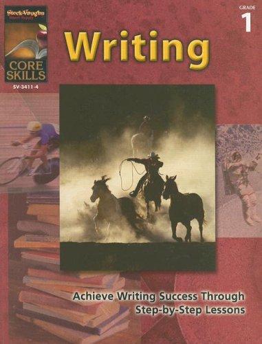 Core Skills: Writing: Reproducible Grade 1: STECK-VAUGHN