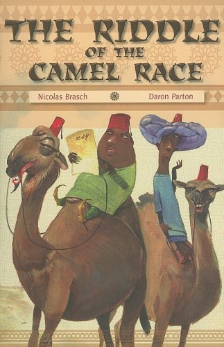 9781419038204: Rigby Focus Forward: Individual Student Edition Riddle of the Camel Race, The