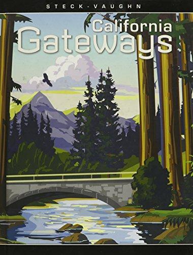 Steck-Vaughn California Gateways: Student Anthology Grades 4: STECK-VAUGHN