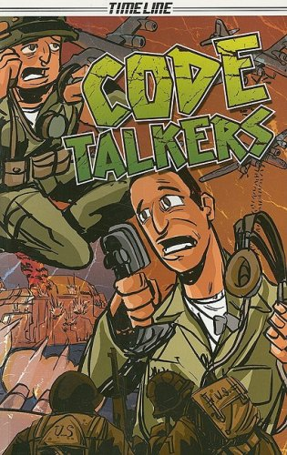 9781419044014: Steck-Vaughn Timeline Graphic Novels: Individual Student Edition (Levels 6-7) The Code Talkers