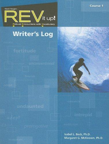 REV it up!: Writer's Log Grade 6: STECK-VAUGHN