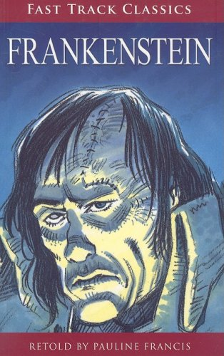 Steck-Vaughn OnRamp Approach Fast Track Classics: Student Reader Frankenstein: STECK-VAUGHN