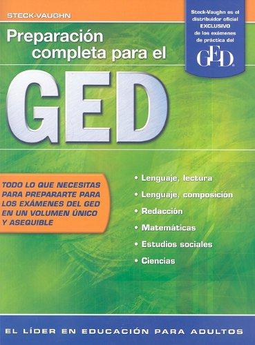 Steck-Vaughn GED, Spanish: Student Edition Preparación completa: STECK-VAUGHN
