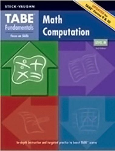 TABE Fundamentals: Student Edition Math Computation, Level M: STECK-VAUGHN