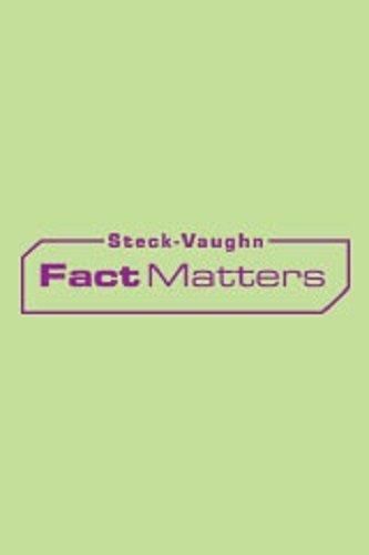 Steck-Vaughn OnRamp Approach Fact Matters: Student Edition Grades 4 - 6 Forces: STECK-VAUGHN