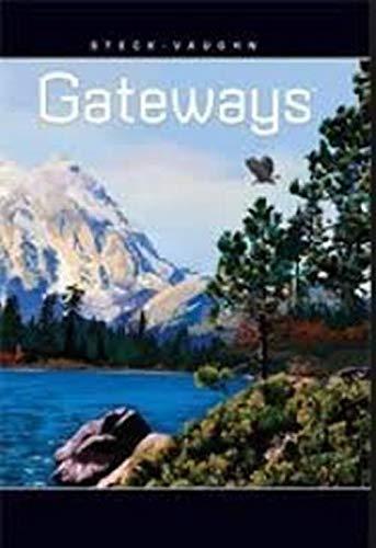 9781419056161: Steck Vaughn Gateways: Student Anthology Level 1B 2010