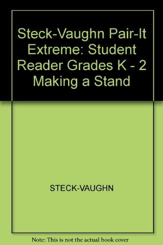 Steck-Vaughn Pair-It Extreme: Individual Student Edition Making: STECK-VAUGHN