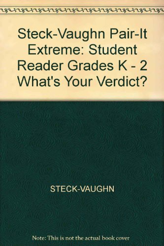 Steck-Vaughn Pair-It Extreme: Individual Student Edition What's: STECK-VAUGHN