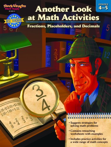 Another Look at Math Activities: Fractions, Placeholders, and Decimals, Grades 4-5 (1419098217) by Steck-Vaughn Staff