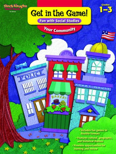 9781419099786: Get in the Game! Fun with Social Studies: Reproducible Your Community