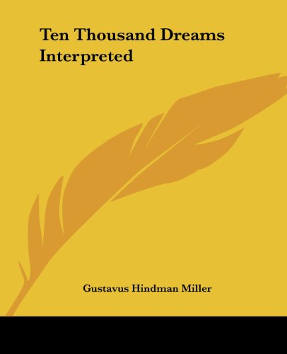9781419100055: Ten Thousand Dreams Interpreted