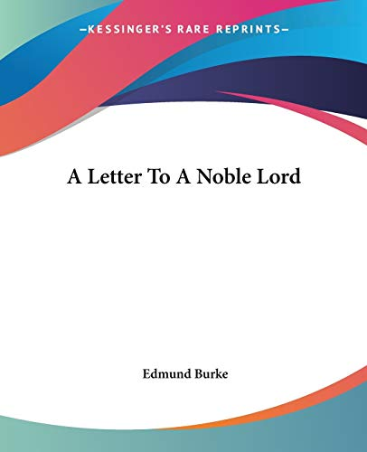 9781419102004: A Letter To A Noble Lord