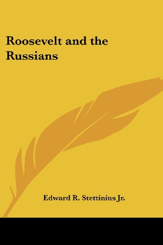 9781419103100: Roosevelt and the Russians