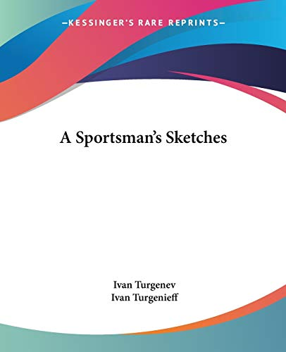 9781419103445: A Sportsman's Sketches