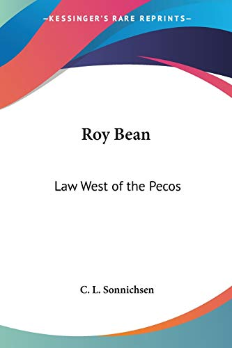 9781419103513: Roy Bean: Law West of the Pecos