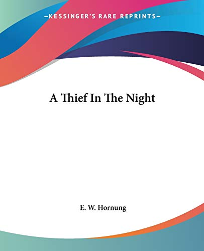 9781419103711: A Thief In The Night