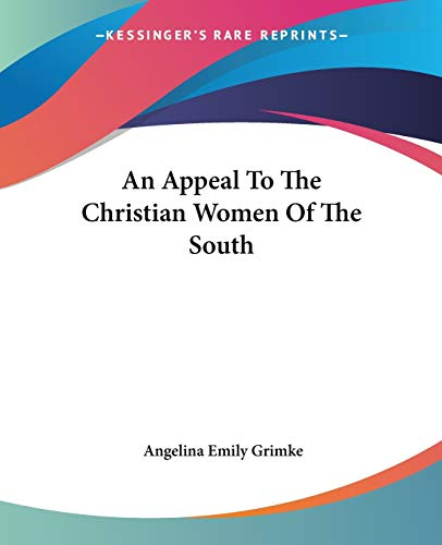 9781419106194: An Appeal To The Christian Women Of The South