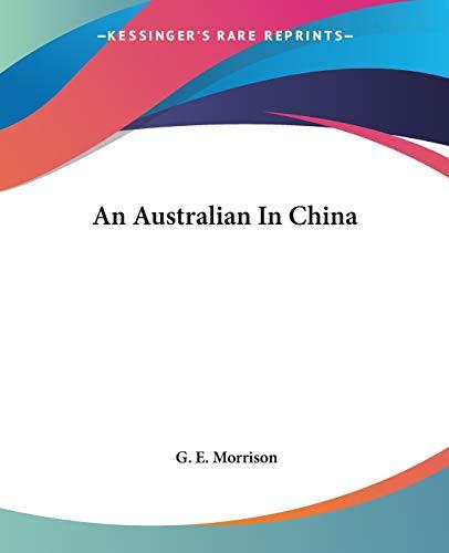 9781419106217: An Australian In China
