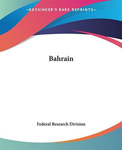 9781419108747: Bahrain
