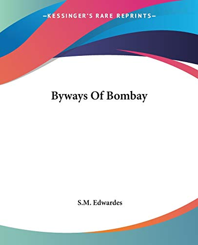 9781419111457: Byways Of Bombay