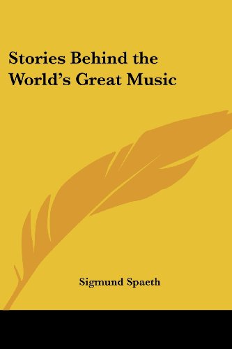 9781419113314: Stories Behind the World's Great Music