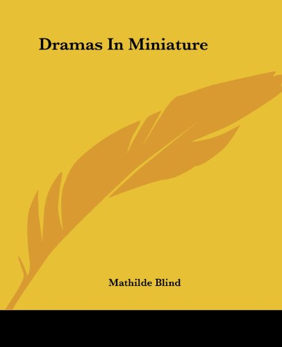 9781419116780: Dramas In Miniature