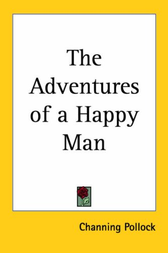 9781419117404: The Adventures of a Happy Man