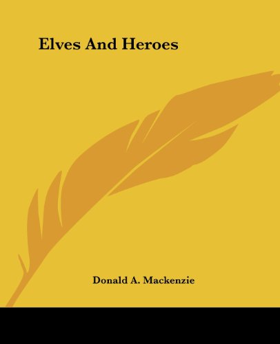 9781419117640: Elves And Heroes