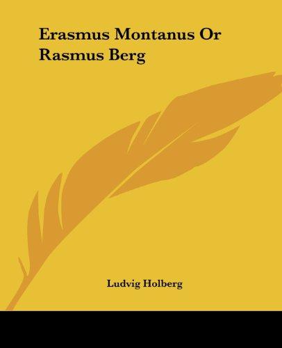 9781419118081: Erasmus Montanus Or Rasmus Berg