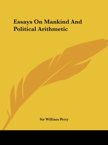 9781419118371: Essays On Mankind And Political Arithmetic