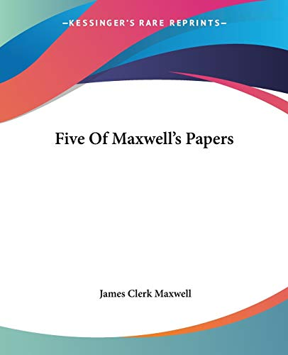 9781419119958: Five Of Maxwell's Papers