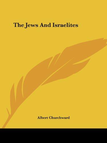 9781419123115: The Jews And Israelites