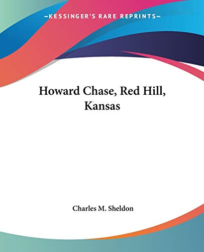 Howard Chase, Red Hill, Kansas (1419124870) by Charles M. Sheldon
