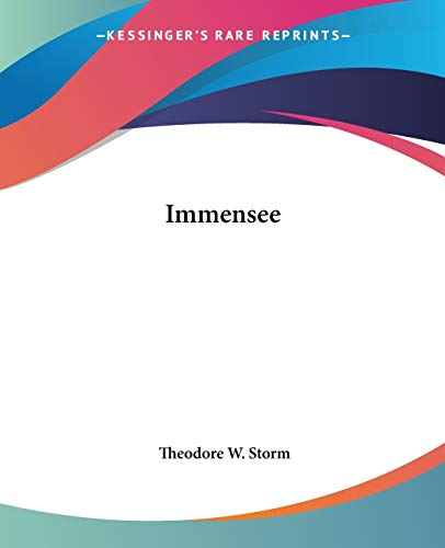 Immensee: Theodore W. Storm
