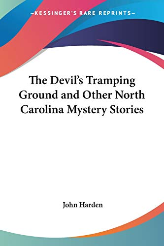 9781419128196: The Devil's Tramping Ground and Other North Carolina Mystery Stories