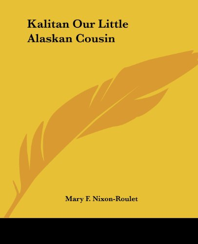 9781419128387: Kalitan Our Little Alaskan Cousin