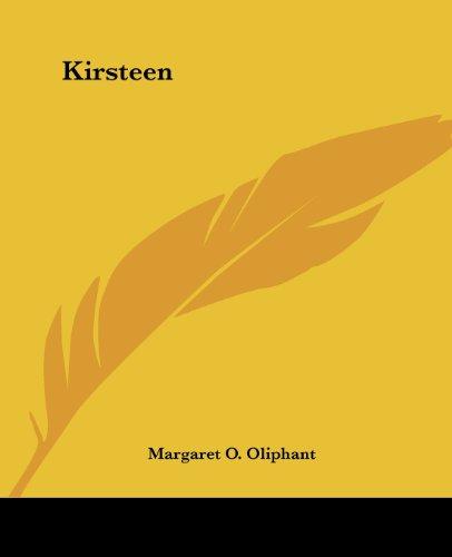 Kirsteen: Oliphant, Margaret O.