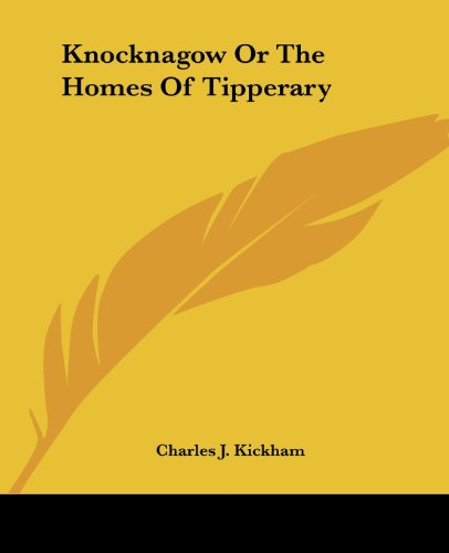 9781419128790: Knocknagow Or The Homes Of Tipperary