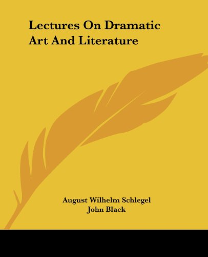9781419129490: Lectures On Dramatic Art And Literature