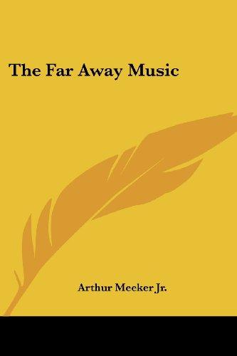 9781419130090: The Far Away Music