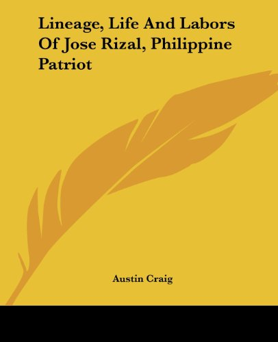 9781419130588: Lineage, Life And Labors Of Jose Rizal, Philippine Patriot