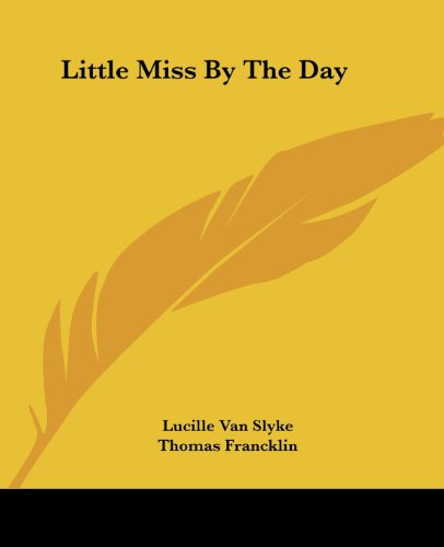 9781419130823: Little Miss By The Day