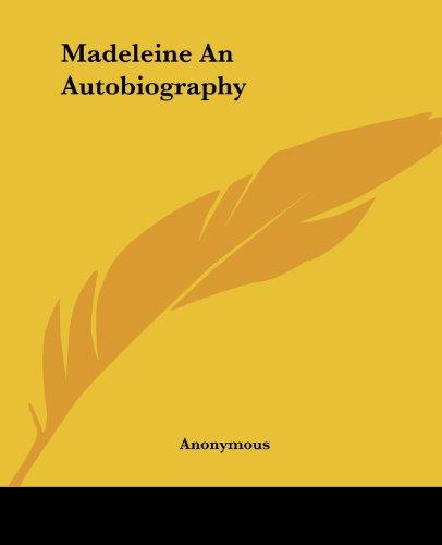 9781419131981: Madeleine An Autobiography