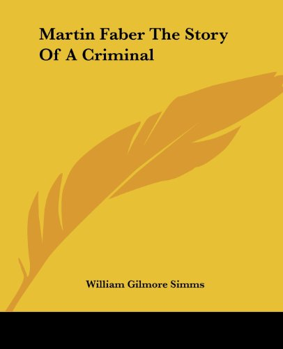 9781419132896: Martin Faber The Story Of A Criminal